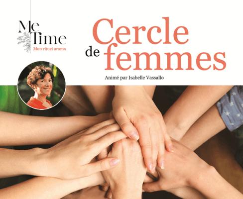 Cercle de Femmes - Me Time Aroma - Aix-en-Provence
